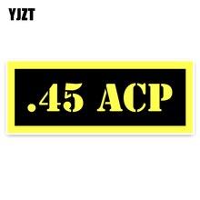YJZT 19,5 CM * 7,5 CM Kreative. 45 ACP Ammo PVC Aufkleber Auto Aufkleber Motorrad Auto-styling 5-0021