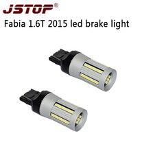 JSTOP Fabia 1.6T 2015 led brake lamp 12-24V Auto bulbs 1500LM 7443 W21/5W red Canbus led light car No error For Led Brake Lights