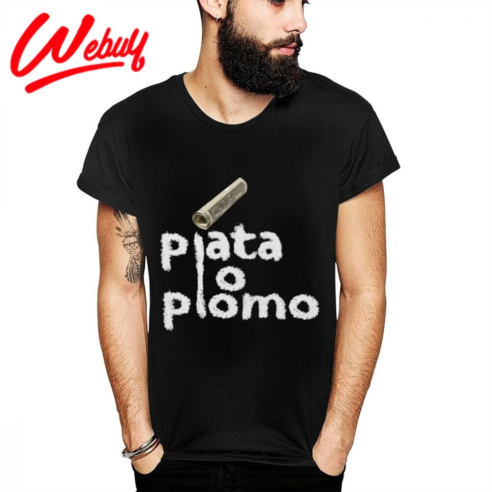 Novedad Plata O Plomo Pablo Escobar Narcos Plata O Plomo elegante camiseta chico gráfico gran Camiseta de algodón S-6XL