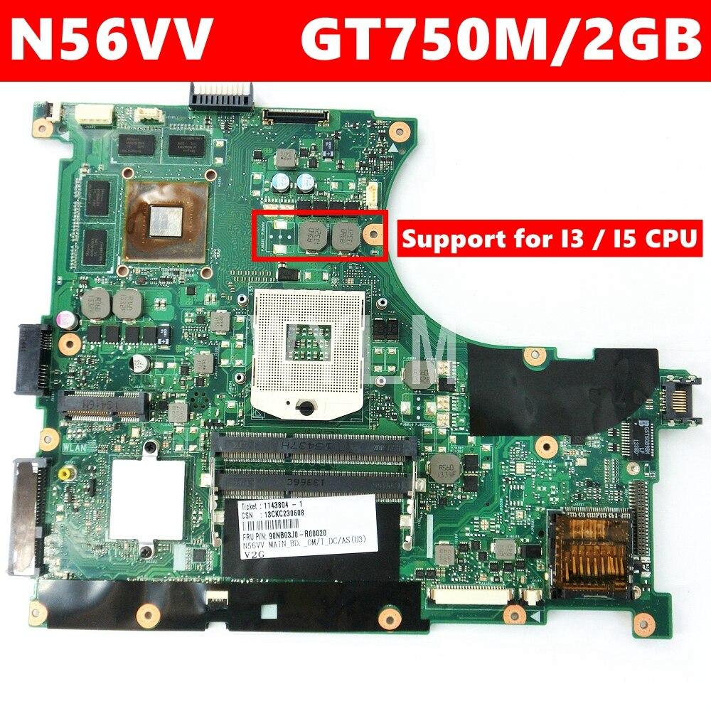 N56VV GT750/2 GB placa madre Rev 2,0 para ASUS N56V N56VV N56VM N56VJ N56VZ N56VB placa base de computadora portátil PGA989 100% probado envío gratis
