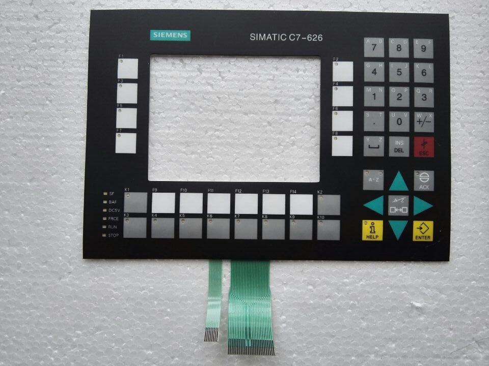 SINUMERIK 6ES7621-6BD01-0AE3 C7-626 لوحة مفاتيح غشائية ل HMI لوحة إصلاح ~ تفعل ذلك بنفسك ، جديد ويكون في الأسهم