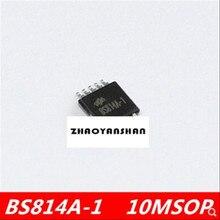 10 pcs X BS814A-1 10 MSOP BS814A NIEUWE Gratis Verzending