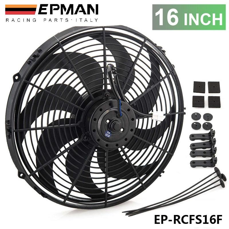 """Epman, coche de carreras Universal, ventilador eléctrico de 12V 16 """", cuchillas curvadas S, ventilador de refrigeración de radiador para radiador, enfriador de aceite EP-RCFS16F"""