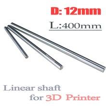Tige dimprimante 3D 12mm axe linéaire   chrome plaqué, rail de guidage de mouvement linéaire, tige ronde, axe linéaire L 400mm, robot 3D 2 pièces/lot