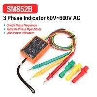 SM852B 3 Phase Rotation Tester Digital Phase Indicator Detector LED Buzzer Phase Sequence Meter Voltage Tester 60V~600V AC 2018