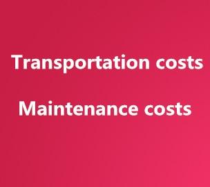 Transportation costs Maintenance costs Extra Fee