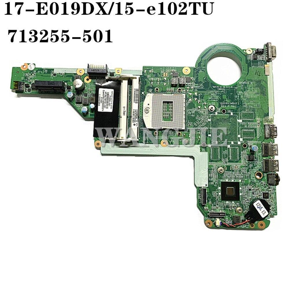 Para HP 15-E 17-E portátil placa base 713255-501, 713255-001 732733-501 DA0R63MB6F1 R63 100% totalmente