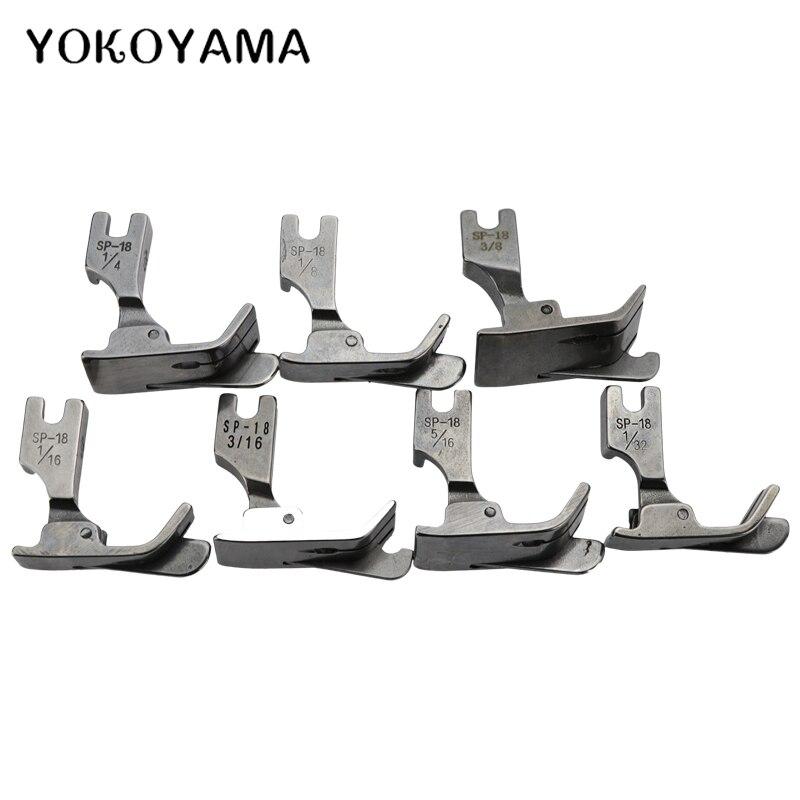 YOKOYAMA Presser Foot SP-18 Industrial Sewing Machine Flat Car Moving Edge Single Needle Flat 1/4 1/8 3/8 1/16 3/16 5/16 1/32