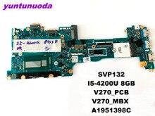 Dorigine POUR SONY SVP132 mère Dordinateur Portable SVP13217SCS I5-4200U 4 gb V270 1P-0134J00-8011 testé bonne livraison gratuite