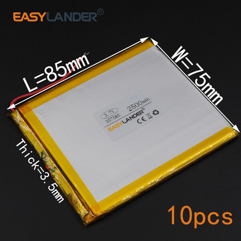 10 stücke/Lot 3,7 V 2500mAh lithium Polymer Li-Ion Batterie Für (7 8 9 zoll tablet PC) q8 Q88 power Bank PDA lautsprecher 357585