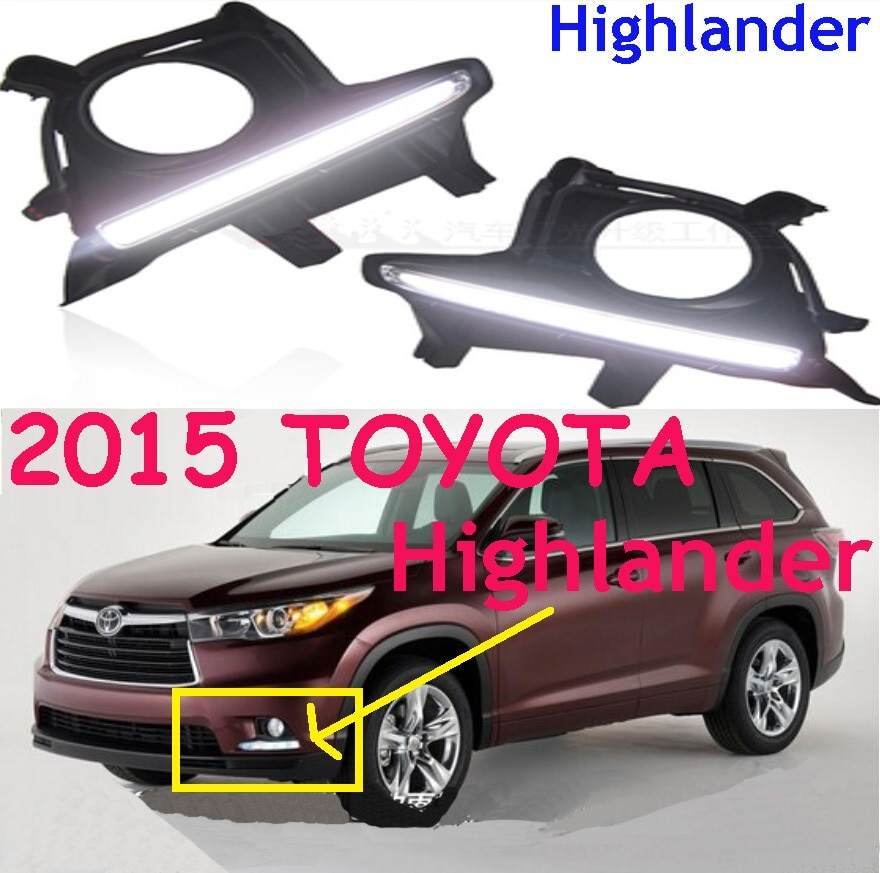 LED,2015 ~ 2017 Highlander lumière du jour, Highlander antibrouillard, Highland phare; vios,corolla,camry,Hiace, sienne, yaris,High lander