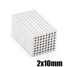 Aimants de terre Rare cylindrique   200 pièces, 2x10mm D2X10mm, néodyme fer boron, aimants magnétiques acier fort magnétique 2*10mm