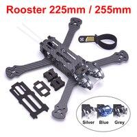 Rooster 5 inch 230 225mm / 6 inch 255mm FPV Racing Drone Quadcopter Frame FPV Freestyle Frame For Chameleon QAV-R