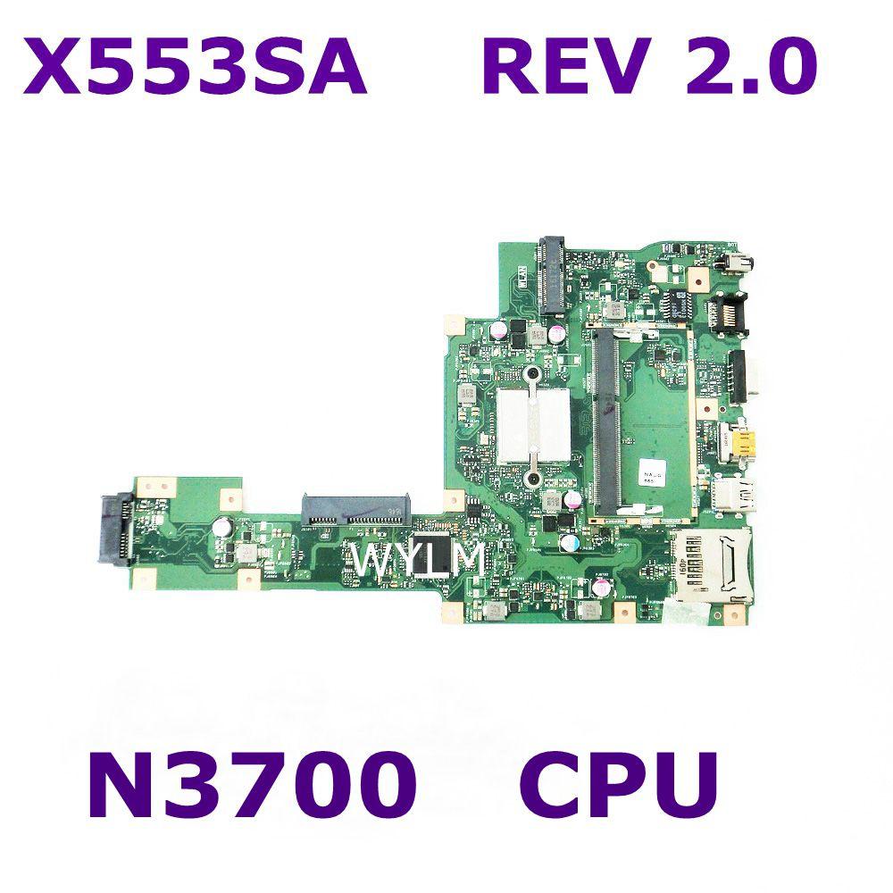 X553SA مع N3700 وحدة المعالجة المركزية اللوحة الأم REV 2.0 ل ASUS X553S X553SA اللوحة الأم للكمبيوتر المحمول 60NB0AC0-MB1050 اختبار العمل شحن مجاني