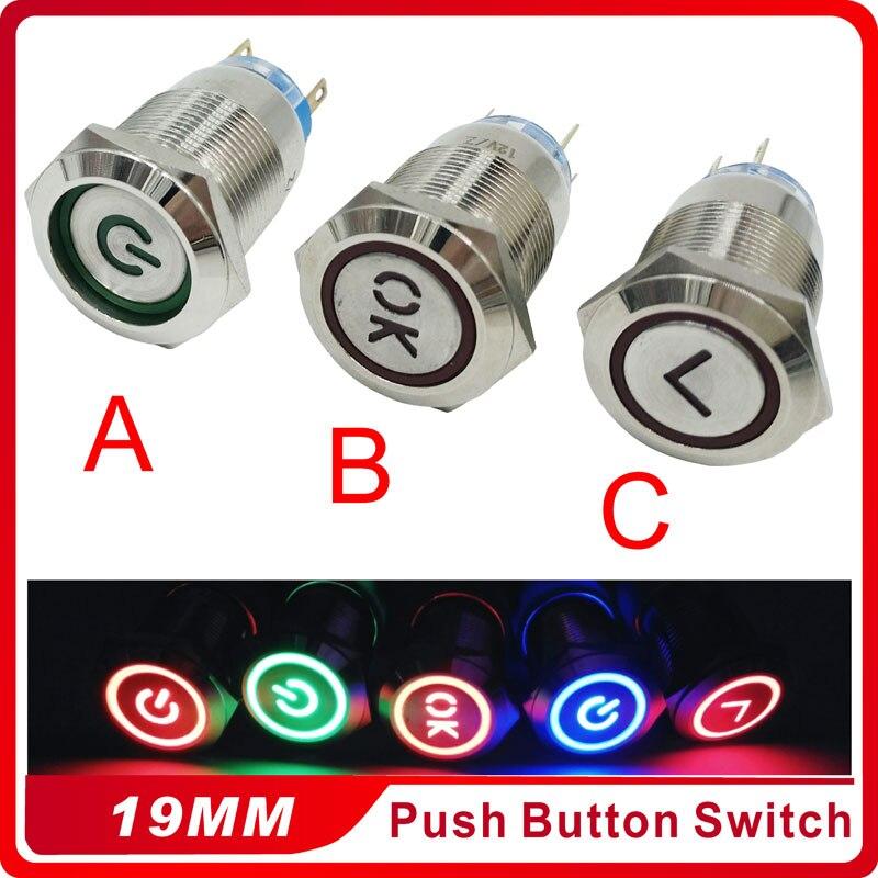 Interruptor de botón de cierre de Metal de 19mm LED 3V 5V 12V 24V 220V Acero inoxidable impermeable Auto Motor PC arranque de potencia