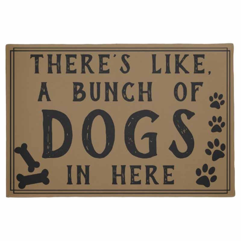 "There's Like, A Bunch of Dogs in Here   Funny Doormat Non Slip Entrance Indoor Outdoor Welcome Door Mat 30""x18"""