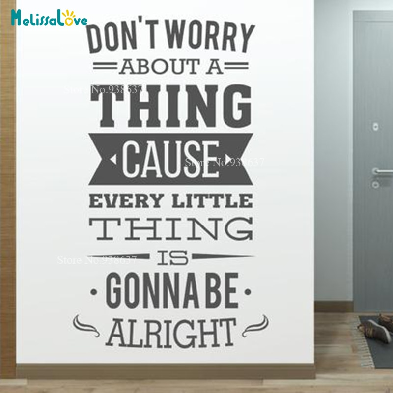Don't Worry About A Thing Inspirational Qutoe Decal For Studio Office Bedroom Decor Vinyl Wall Sticker B959