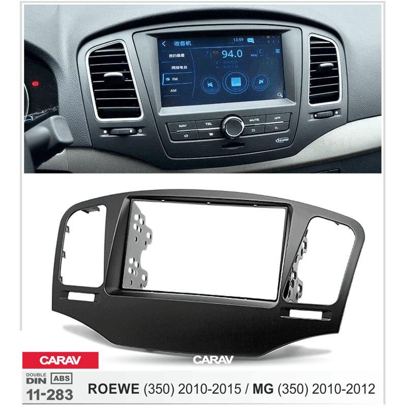 Radio Fascia para ROEWE (350) 2010-2015 MG (350) 2010-2012 doble Din Radio DVD estéreo CD Panel Dash Monte CARAV 11-283