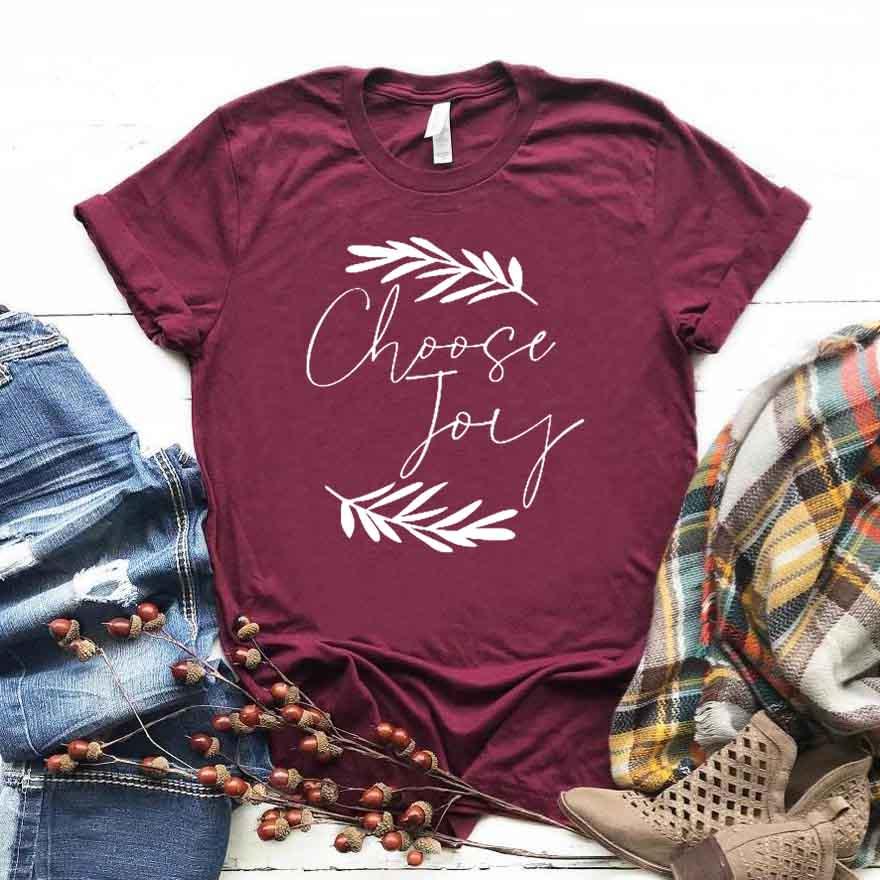 Choose Joy Women tshirt Cotton Casual Funny t shirt Gift For Lady Yong Girl Top Tee Drop Ship S-743