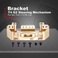 Support de cuivre de vitesse avant pour Grc Trx4 1/10 Rc pièces de rechange de voiture jouets T4 G2 mécanisme de direction montage faisceau de Base de pare-chocs