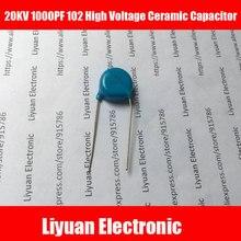 10pcs 20KV 1000PF 102 High Voltage Ceramic Capacitor 1nF 102K 20KV