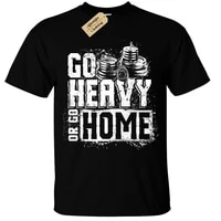 go heavy or go home mens t shirt s 5xl weight lifting gym training bodybuilding