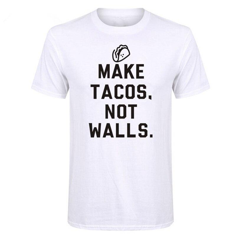 Shottly Make Tacos Not Walls divertida camiseta para hombres Camiseta Anti Trump camisetas de manga corta política del orgullo mexicano