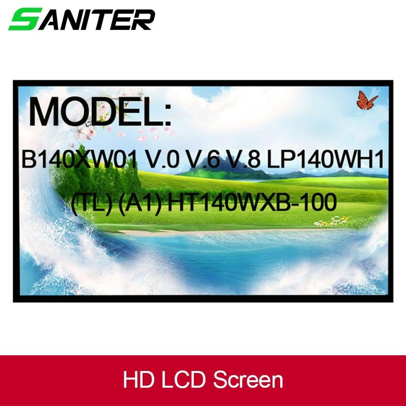 SANITER B140XW01 V.0 V.6 V.8 LP140WH1 (TL) (A1) HT140WXB-100 LP140WH4 LTN140AT26 N140BGE-L23 LTN140AT02 pantalla LCD de ordenador portátil
