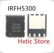 Nuevo 10 unids/lote IRFH5300TRPBF IRFH5300TR IRFH5300 IOR5300 5300 QFN-8 IC
