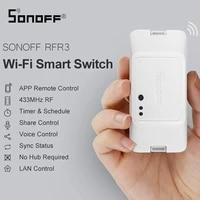 SONOFF     interrupteur de commande intelligent RFR3  telecommande wifi RF  fonctionne avec Alexa Google Home Assistant  Module domotique intelligent  minuterie de bricolage