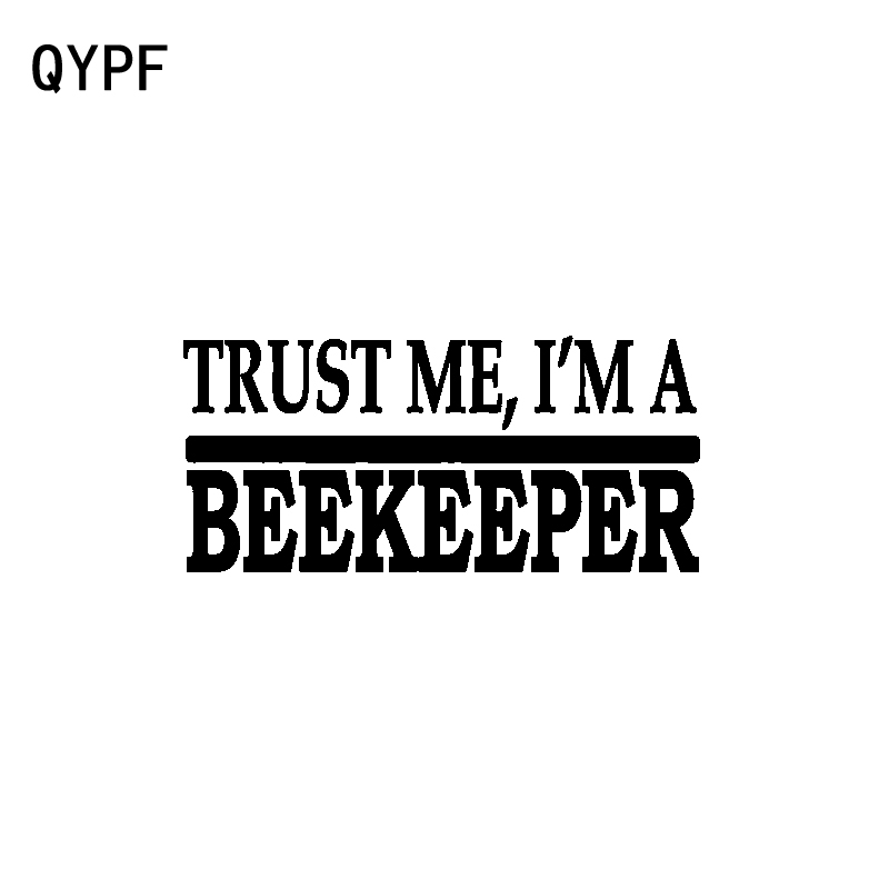 QYPF 15CM*6.5CM Fashion Art Styling Trust Me I'm A Beekeeper Decal Black Silver Vinyl Car Sticker C15-3293