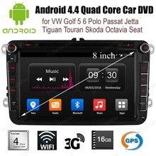 Android4.4 voiture CD DVD FM AM radio wifi 3G BT GPS pour V/W G/olf 5 6 P/olo P/assat J/etta T/iguan T/ouran S/koda O/ctavia S/eat