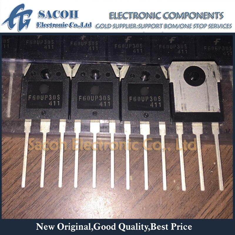 Envío gratis 10 Uds FFA60UP30DN F60UP30DN FFA60UP30S F60UP30S TO-3P 60A 300V ultrarápido diodo rectificador de recuperación