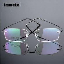 Imwete titane lunettes montures sans monture Flexible optique cadre Prescription lunettes sans cadre lunettes