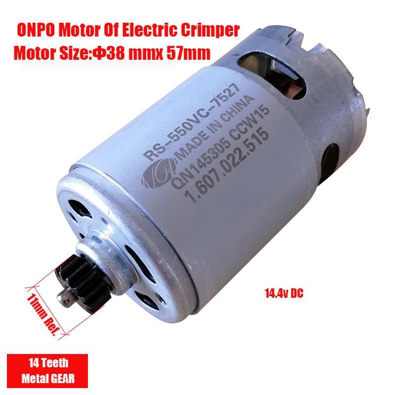 ONPO RS-550VC-7527 14.4V 14 الأسنان العاصمة المحرك ل REC-LI14M الكهربائية المكشكش الكهربائية ضغط المشبك
