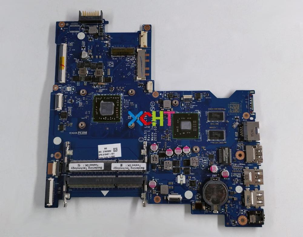Para placa base de ordenador portátil de prueba HP 15-AF Series 818487-001 818487-501 818487-601 R5M330 1GB A6-6310 ABL51 LA-C781P