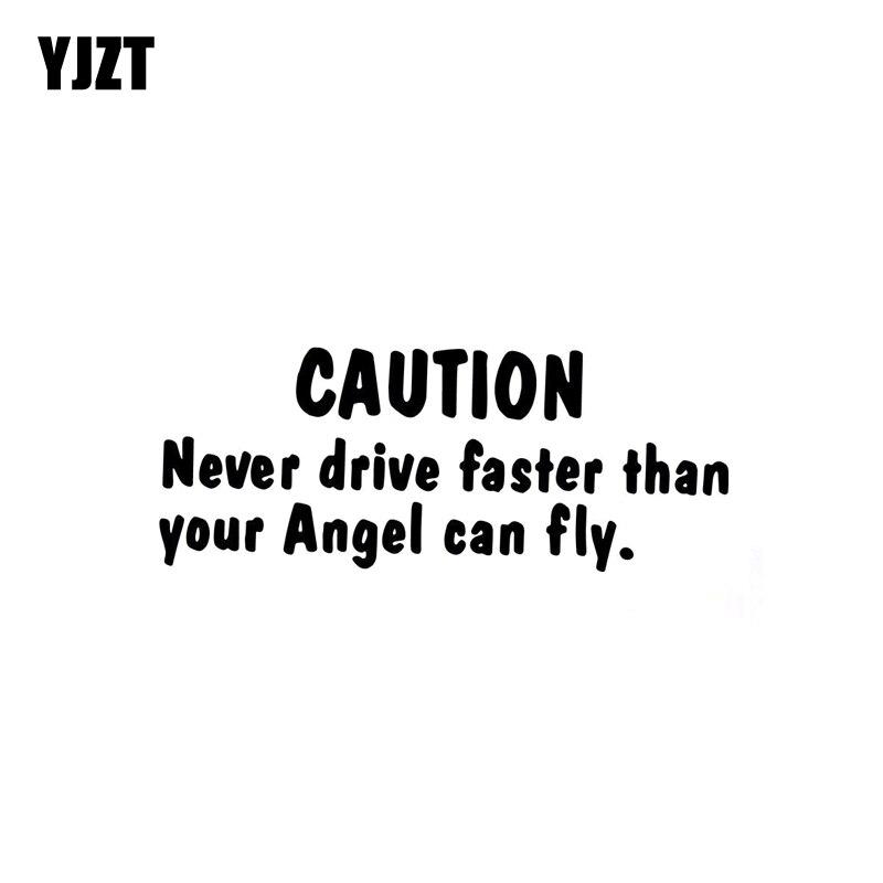 YJZT 14,7 CM * 5,9 CM precaución nunca conducir más rápido que su ángel puede volar pegatina de vinilo pegatina de coche negro/plata C10-01869