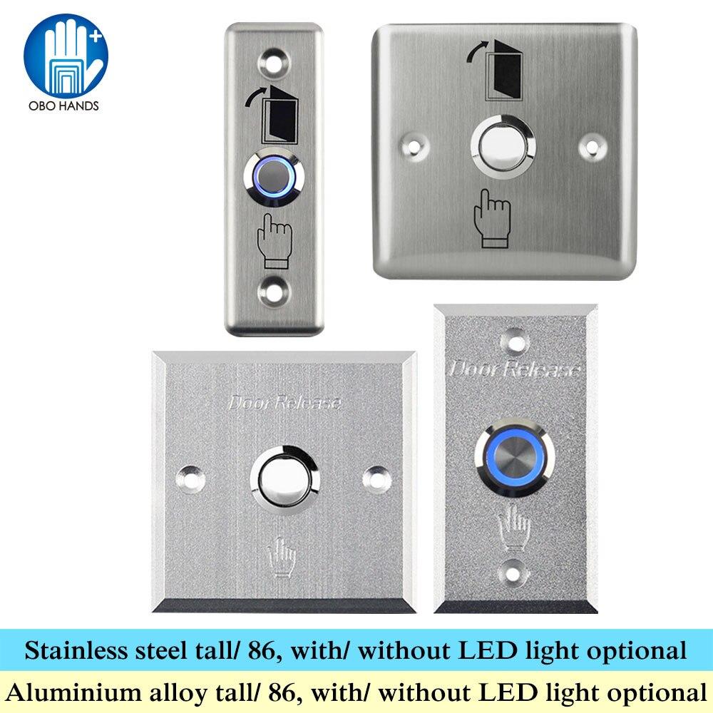 OBO HÄNDE Metall Tür Exit-Button Edelstahl Schalter Push Release legierung mit LED-Licht 86 für Startseite Access Control Lock System