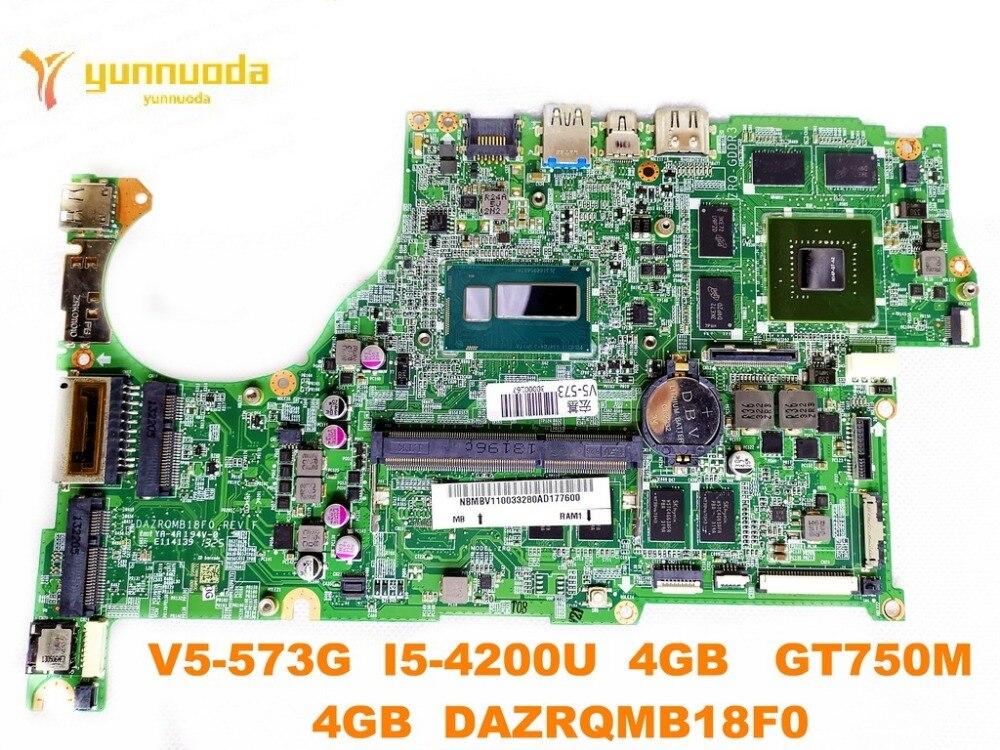 الأصلي لشركة أيسر V5-573G اللوحة المحمول V5-573G I5-4200U 4GB GT750M 4GB DAZRQMB18F0 اختبار جيد شحن مجاني
