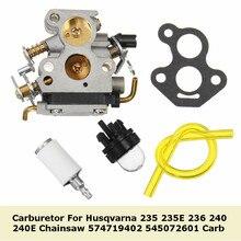 Для Husqvarna Карбюратор Carb 235 235E 236 240 240E бензопила 574719402 545072601