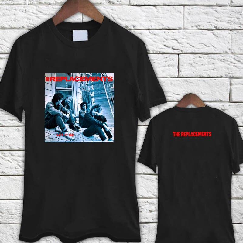 Los reemplazos de la banda de Rock Legend Let It Be Album camiseta negra camiseta 2018 moda de manga corta Camiseta para hombre estampada de algodón