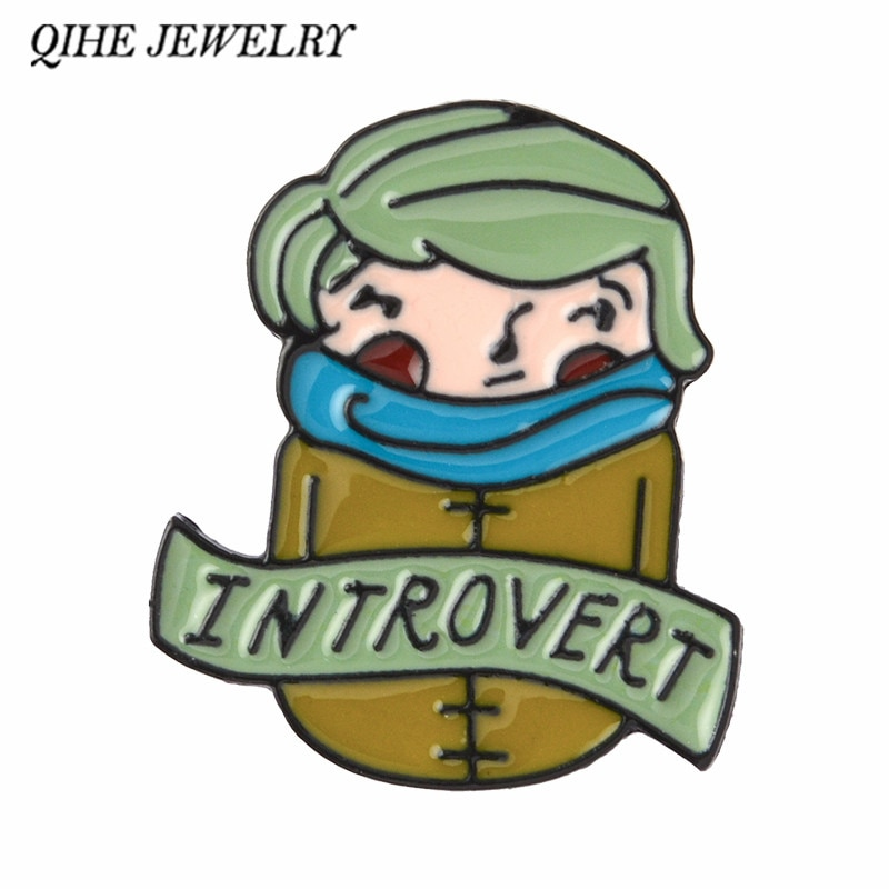 Joyería QIHE Introvert Pin Introverts broches solapa pins insignias broches esmalte pins Anti-Persona joyería