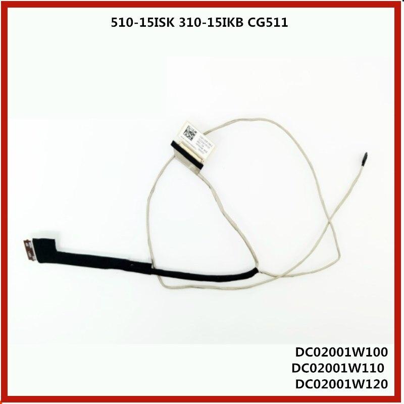 Cable de pantalla LCD para ordenador portátil Cable flexible de pantalla LED para lenovo 510-15ISK 310-15IKB CG51 DC02001W110 DC02001W120