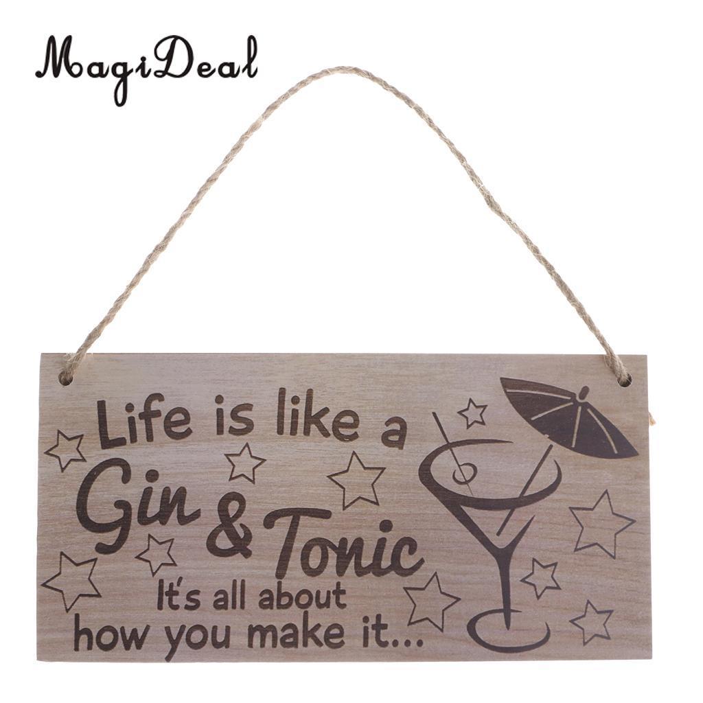 MagiDeal Life jest jak Gin & Tonic rustykalny drewniany znak do zawieszenia dekoracje ścienne do domu tablica
