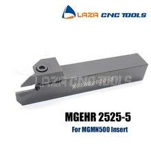 Herramienta de ranurado externo MGEHR/MGEHL 2525-5, soporte de ranurado, herramientas de corte de torno, herramienta de torneado de ranurado CNC Indexable para MGMN500