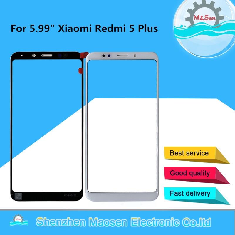 "5,99 ""Original M & Sen por Xiaomi Redmi 5 Plus exterior Pantalla táctil frontal digitalizador para Xiaomi Redmi 5 Plus pantalla táctil frontal de vidrio"