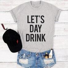Tops  Women T Shirt  Plus Size Cotton Wine Shirt Day Drink Funny T Shirts Black Tshirt Fashion Oversized T Shirt  Hip Hop XS-3XL