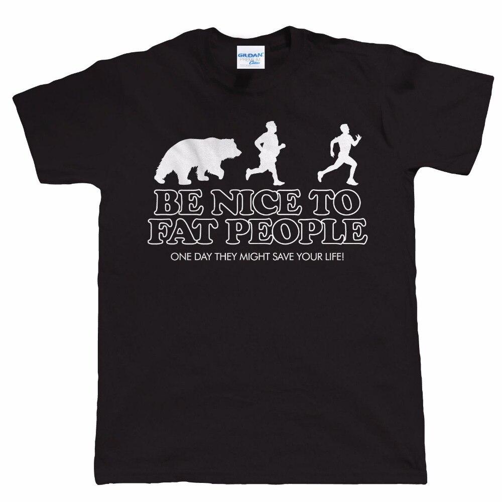 Marca 2019 verano envío gratis Be Nice To Fat People camiseta divertida para hombre-regalo de cumpleaños para papá él camiseta del Día del Padre