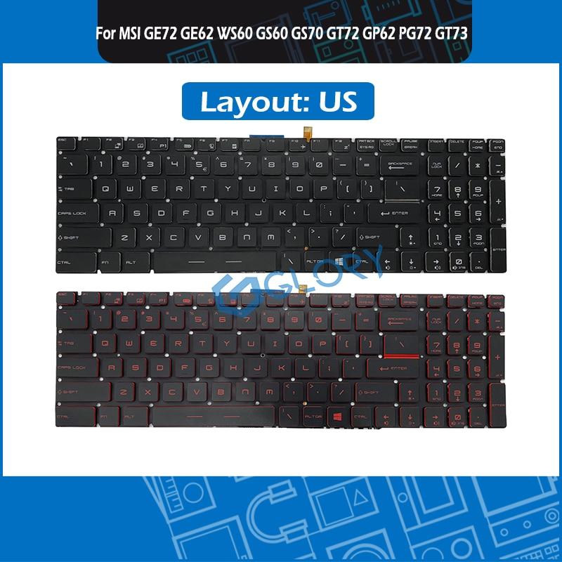 Новая клавиатура США w/с подсветкой для MSI GE72 GE62 WS60 GS60 GS70 GT72 GP62 GP72 GT73VR GS72 GL62VR клавиатура на замену
