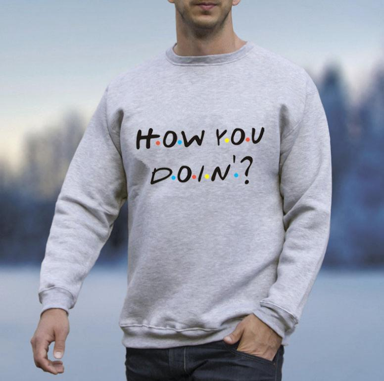2019 Mens Long sleeve How You Doin Men's Tops Unisex Letter Printed Long sleeve Valentine's Gift